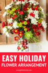 holiday flowers arrangement you can make at home