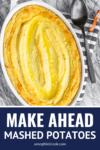 creamy make ahead mashed potatoes