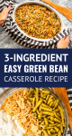 easy green bean casserole made with 3 ingredients
