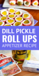 pickle roll ups appetizer recipe
