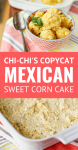 Chi-Chi's sweet corn cake recipe collage of images for Pinterest