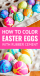 how to dye Easter eggs with food coloring and rubber cement