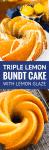 triple lemon bundt cake collage image