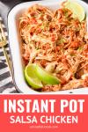 4-ingredient instant pot salsa chicken