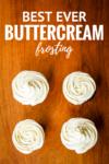best ever buttercream frosting