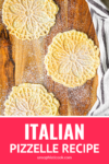 pizzelle recipe for italian waffle cookies dusted with powdered sugar