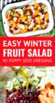 winter fruit salad with honey lemon poppy seed dressing