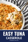 easy tuna casserole in a white baking dish