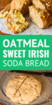 oatmeal sweet irish soda bread with creamy butter