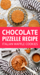 chocolate pizzelle recipe Italian cookies and batter