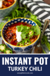 instant pot healthy turkey chili in a blue and white bowl