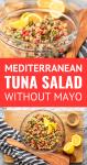 mediterranean tuna salad in a glass bowl collage pinterest graphic